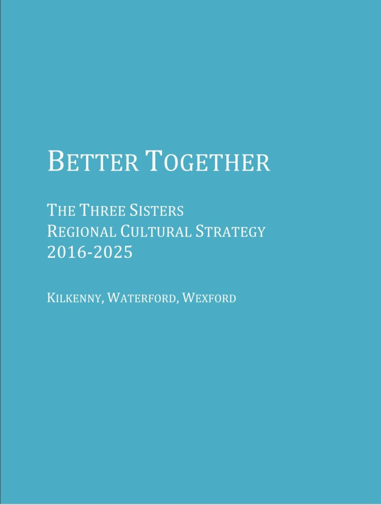 Better Together – Three Sisters Regional Cultural Strategy (2017 – 2023)