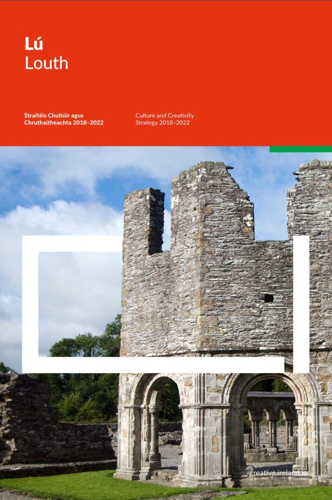 Louth Culture and Creativity Strategy (2018 – 2022)