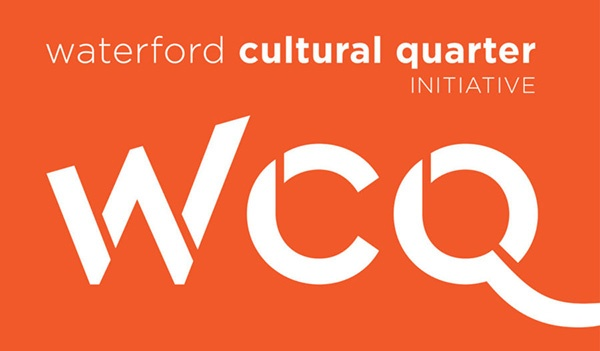 A Plan to Develop a Cultural Quarter in Waterford
